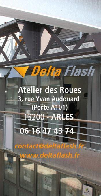 Delta Flash, Atelier des Roues, Arles